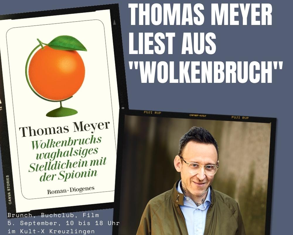 """Thomas Meyer liest aus """"Wolkenbruch""""- <br>mit Brunch, Buchclub, Film (10 bis 18 Uhr)"""