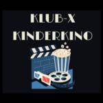 Klub-X - Kinderkino